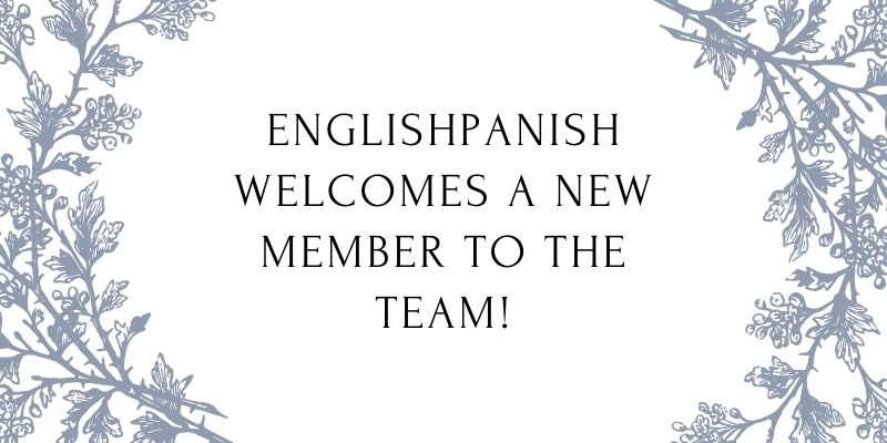 Englishpanish welcomes a new member to the team!