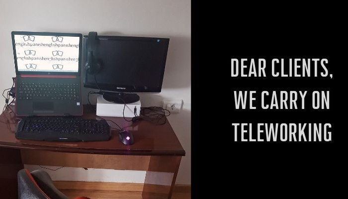 Dear clients, we carry on teleworking