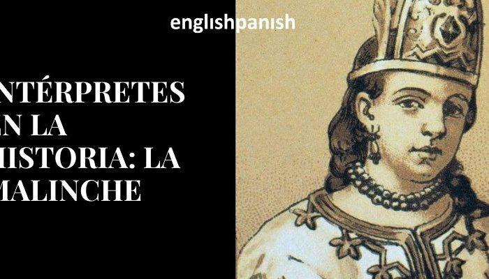 Doña Marina o la Malinche en la historia de la interpretación